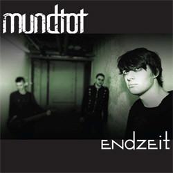 Mundtot - Endzeit (EP) (2010)