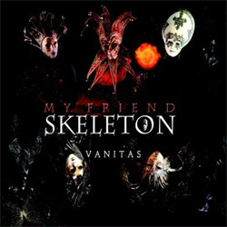 My Friend Skeleton - Vanitas (2CD) (2010)