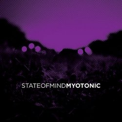 State Of Mind - Myotonic (2010)