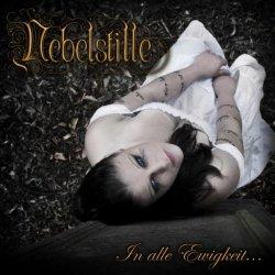 Nebelstille - In Alle Ewigkeit... (2009)