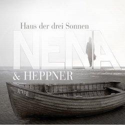 Nena & Heppner - Haus Der Drei Sonnen (CDM) (2010)