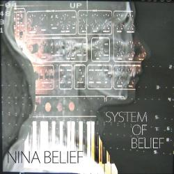Nina Belief - System Of Belief (Vinyl) (2010)