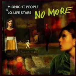 No More - Midnight People & Lo-Life Stars (2010)