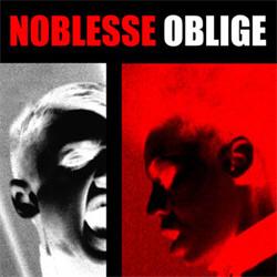 Noblesse Oblige - Privilege Entails Responsibility (Reissue) (2009)