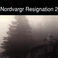 Nordvargr - Resignation 2 (2010)