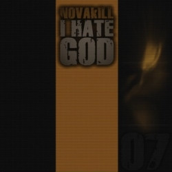 Novakill - I Hate God (2009)