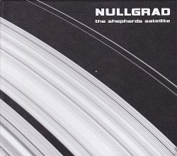 Nullgrad - The Shepherds Satellite (2010)
