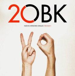 OBK - 2OBK: Nuevas Versiones Singles 1991/2011 (2CD) (2011)
