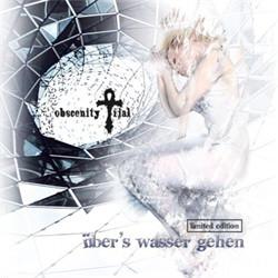 Obscenity Trial - Über's Wasser gehen (Ltd.Ed. CDM) (2009)