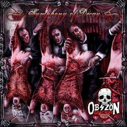 Obszön Geschöpf - Symphony Of Decay (2010)