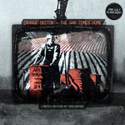 Orange Sector - The War Comes Home (Limited Edition CDM) (2010)