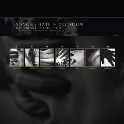 Ordo Rosarius Equilibrio - Songs 4 Hate & Devotion (2CD Limited Edition) (2010)
