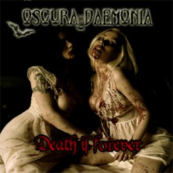 Oscura Daemonia - Death Is Forever (2011)