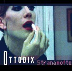Ottodix - Strananotte (CDM) (2009)
