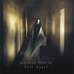 Paranoia Inducta - Evil Angel (2010)