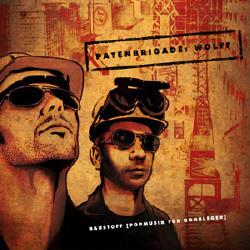 Patenbrigade: Wolff - Baustoff [Popmusik für Rohrleger] (2009)
