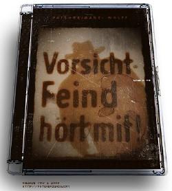 Patenbrigade: Wolff - Vorsicht! Feind hört mit! (CDM) (2009)