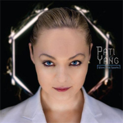 Pati Yang – Wires And Sparks (2011)