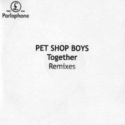 Pet Shop Boys - Together (Remixes) (CDM) (2010)