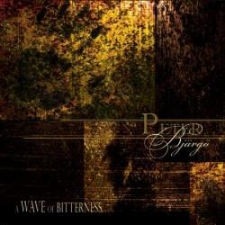 Peter Bjärgö - A Wave Of Bitterness (2009)