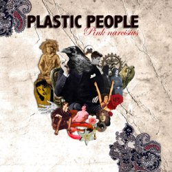 Plastic People - Pink Narcisius (2011)