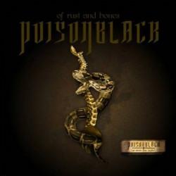 Poisonblack - Of Rust And Bones (2010)