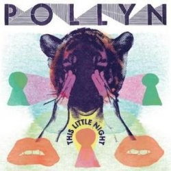 Pollyn - This Little Night (2009)