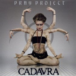 Pray Project - Cadavra (2010)
