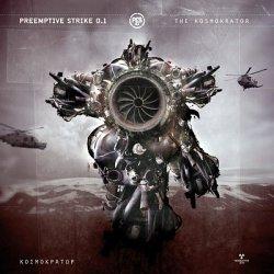 PreEmptive Strike 0.1 - The Kosmokrator (2010)