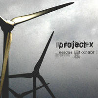 Project-X - Needles & Control (EP) (2010)