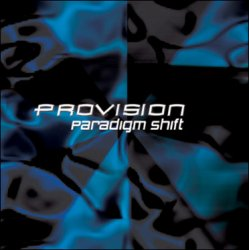 Provision - Paradigm Shift (2010)