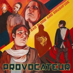 Provocateur - Bad Blood And Brushfire (2010)