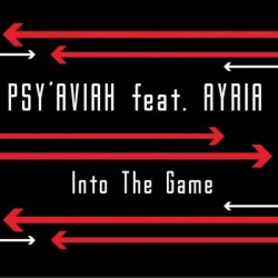 Psy'Aviah Feat. Ayria - Into The Game (Limited Edition EP) (2011)
