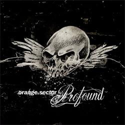 Orange Sector - Profound (2007)