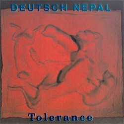 Deutsch Nepal - Tolerance (Remastered) (2009)