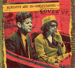 Ministry And Co-Conspirators - Cover Up (2008)
