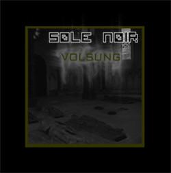 Sole Noir - Volsung (2008)