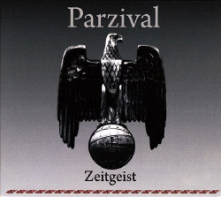 Parzival - Zeitgest and Noblesse Oblige (2CD) (2009)