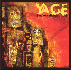 Yage - The Woodlands Of Old (2008)