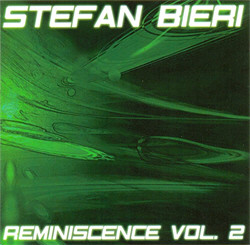 Stefan Bieri - Reminiscence Vol. 2 (2CD Limited Edition) (2008)