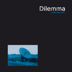 Dilemma - Invisible Noise Hunters (2009)