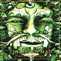 The Green Man - From Irem To Summerisle (Remastered) (2009)