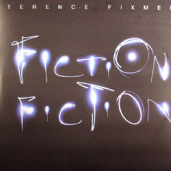 Terence Fixmer - Fiction Fiction (2009)