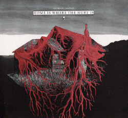 Human Larvae - Home Is Where The Hurt Is (2008)