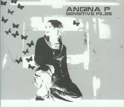 Angina P - Sensitive Files (2009)