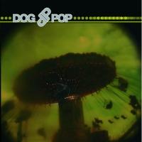 Dogpop - Jahrmarkt Der Verlorenen Kinder (2009)