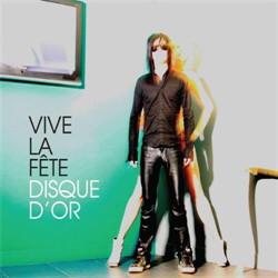 Vive La Fête - Disque D'Or (2009)