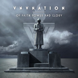 VNV Nation - Of Faith, Power And Glory (2009)