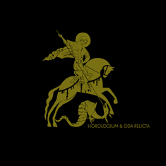 Horologium And Oda Relicta - Saint George & The Dragon (Limited Edition Vinyl) (2009)