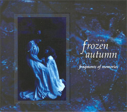 The Frozen Autumn - Fragments Of Memories (Reissue) (2009)